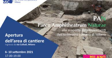 Apertura straordinaria del cantiere dell'Anfiteatro di Milano 6-10 settembre 17.00-19.00