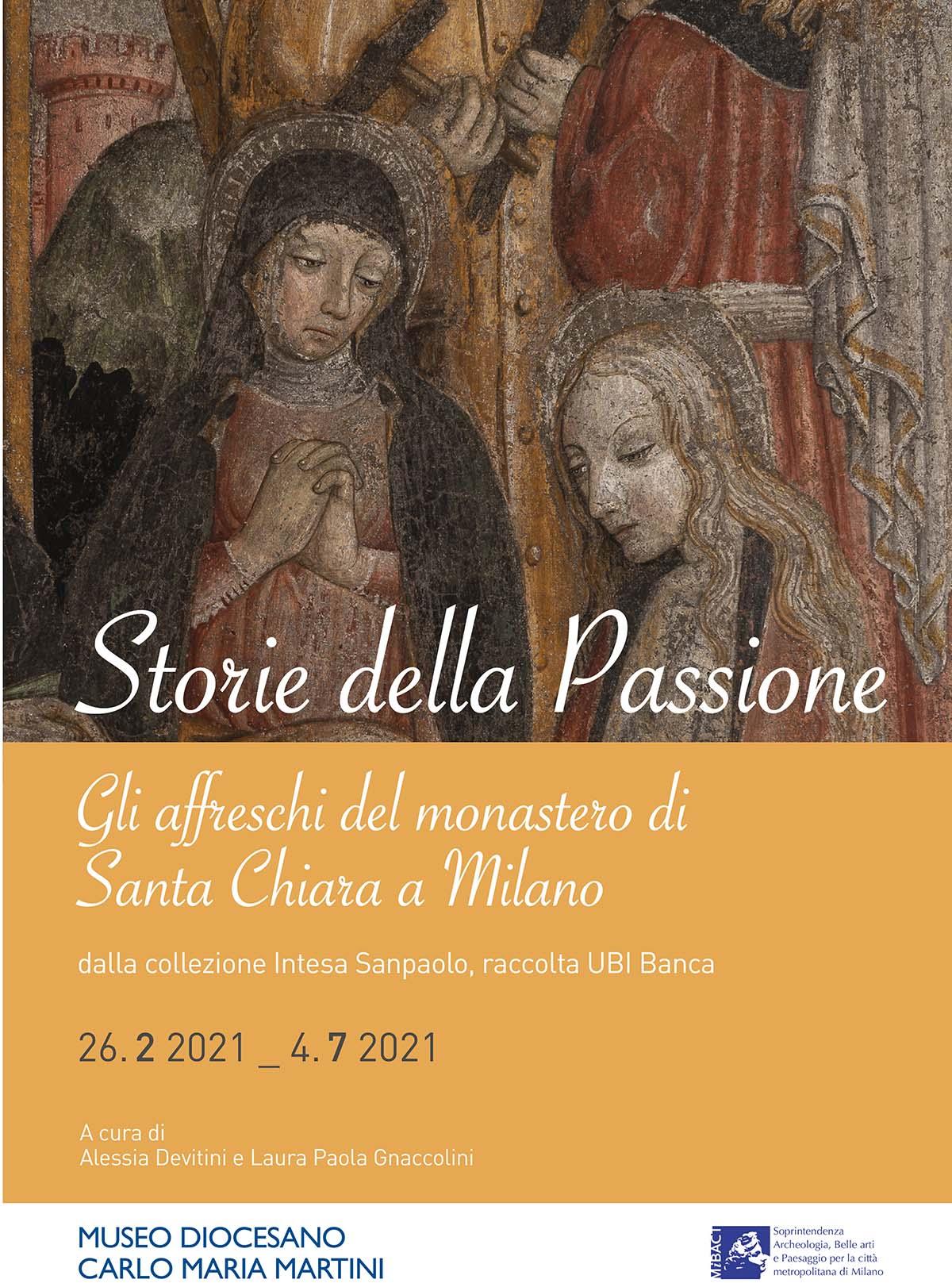 Storie della Passione. Gli affreschi del monastero di Santa Chiara a Milano – 26.2 _ 4.7 2021