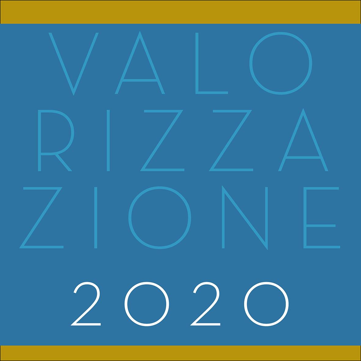 Valorizzazione 2020 – Giornate di studio